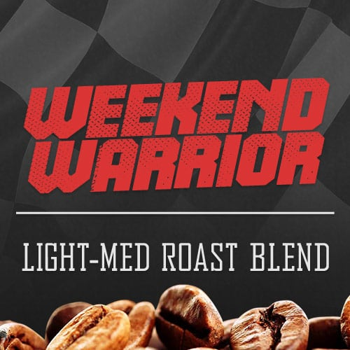 Weekend Warrior ? Light-Medium Roast Coffee Blend